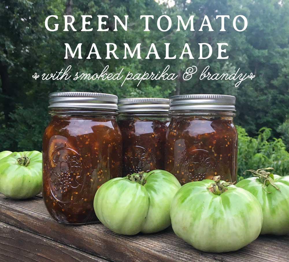 Recipe: Tyrant Farms' green tomato marmalade with smoked paprika, brandy, and vanilla.